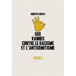 666 vannes contre le racisme et l'antisémtisime - Dimitri Koiras