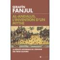 Al-Andalus, l'invention d'un mythe - Serafin Fanjul