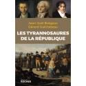 Les tyrannosaures de la république - Jean-Noël Brégeon, Gérard Guicheteau