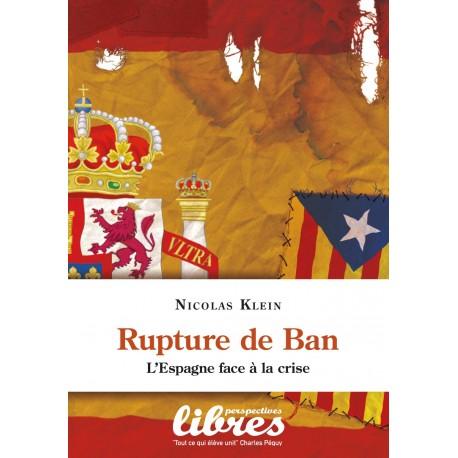 Rupture de ban - Nicolas Klein