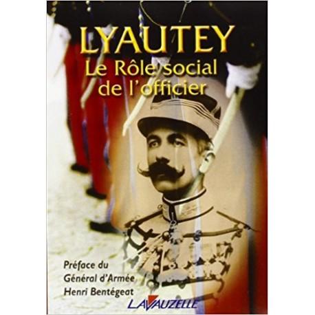 Le rôle social de l'officier - Hubert Lyautey