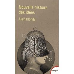 Nouvelle histoire des idées - Alain Blondy (poche)