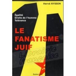 Le fanatisme juif - Hervé Ryssen