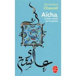 Aïcha, la bien-aimée du prophète - Geneviève Chauvel (poche)