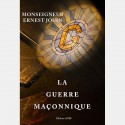 La guerre maçonnique - Monseigneur Ernest  Jouin