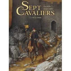 B - Sept cavaliers - Tome 3 Le Pont de Sépharée - Jean Raspail, Jacques Terpant