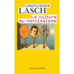 La culture du narcissisme - Christopher Lasch (poche)
