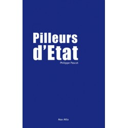 Pilleurs d'Etat - Philippe Pascot