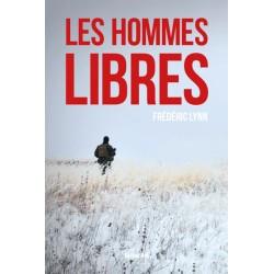 Les hommes libres - Frederic Lynn