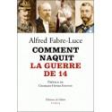 Comment naquit la guerre de 14 - Alfred Fabre-Luce