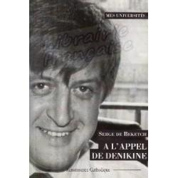 A l'Appel de Dénikine - Serge de Beketch