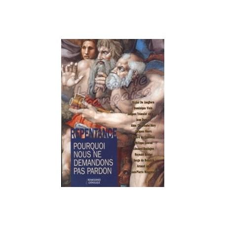 La Repentance - Renaissance Catholique