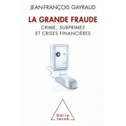 La Grande Fraude - Jean-François Gayraud