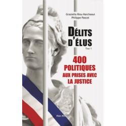 400 politques avec la Justice - Graziella Riou Harchaoui, Philippe Pascot