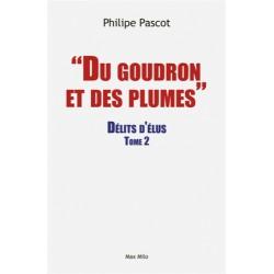 Du goudron et des plumes - Philippe Pasct