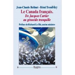 Le Canada français - Jean-Claude Rolinat, Rémi Tremblay
