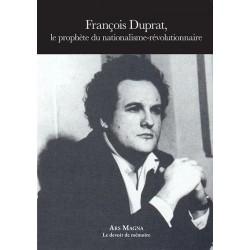 François Dupart, le prophète du nationalisme-révolutionnaire