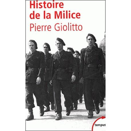 Histoire de la Milice - Pierre Giolitto (poche)