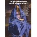Le christianisme va-t-il disparaître? - Renaissance Catholique
