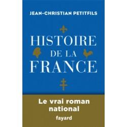 Histoire de la France - Jean-Christian Petitfils