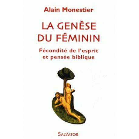 La genèse du féminin - Alain Monestier