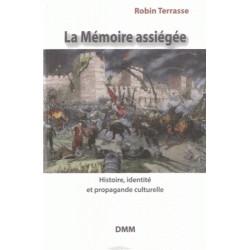 La mémoire assiégée - Robin Terrasse