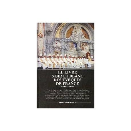 Le livre noir et blanc des évêques de France - Rémi Fontaine