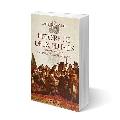 Histoire de deux peuples - Jacques Bainville
