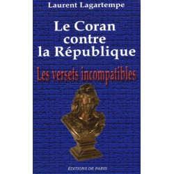 Le Coran contre la République - Laurent Lagartempe