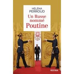 Un Russe nommé Poutine - Héléna Perroud