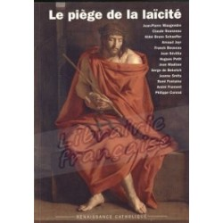 Le piège de la laïcité - Renaissance Catholique