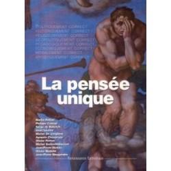 La pensée unique - Renaissance Catholique