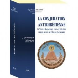La conjuration antichrétienne - Mgr Henri Delassus