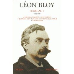 Journal tome 1 (1892-1907) - Léon Bloy