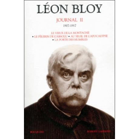 Journal tome 2 (1907-1917) - Léon Bloy