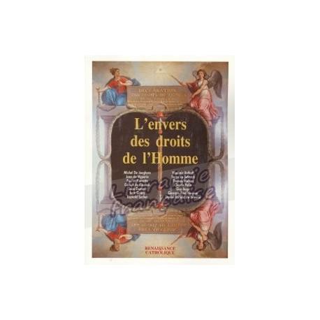 L'envers des droits de l'homme - Renaissance Catholique