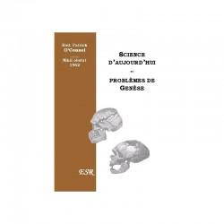 Science d'aujourd'hui et Problèmes de Genèse - Rvd Patrick O'Connel