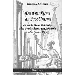 Du Frankisme au Jacobinisme - Gershom Scholem