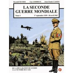 La sconde guerre mondiale Tome 1 - Reynald Secher, Guy Lehideux, Jean-Claude Cassini