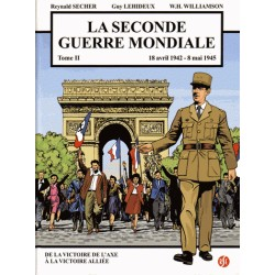 La seconde Guerre mondiale Tome 2 - Reynald Secher, Guy Lehideux, W.H. Williamson