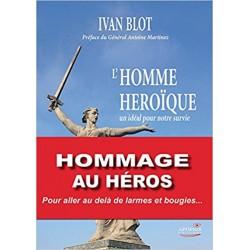L'homme héroïque - Ivan Blot