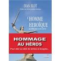 L'homme héroïque - Yvan Blot