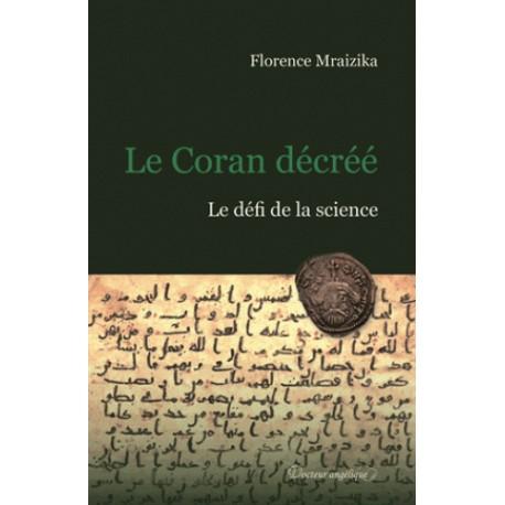 Le Coran décréé - Florence Mraizika