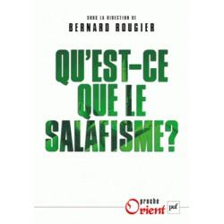 Qu'est-ce que le salafisme ? - Bernard Rougier