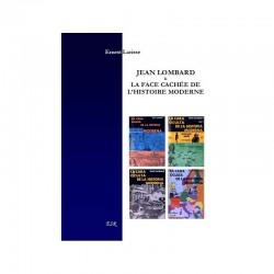 Jan Lombard & la face cachée de l'histoire moderne - Ernest Larisse