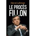 Le procès Fillon - Hervé Lehman