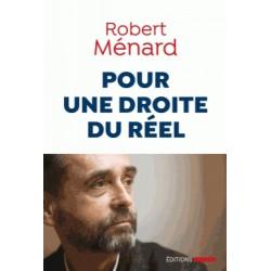 Pour une droite du réel - Robert Ménard