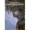 Enquête sur la christianophobie - Michel De Jaeghere