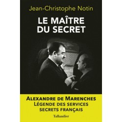 Le maître du secret - Jean-Christophe Notin