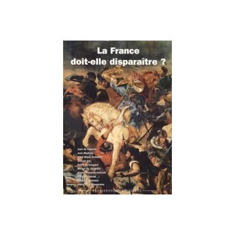 La France doit-elle disparaître? - Renaissance Catholique